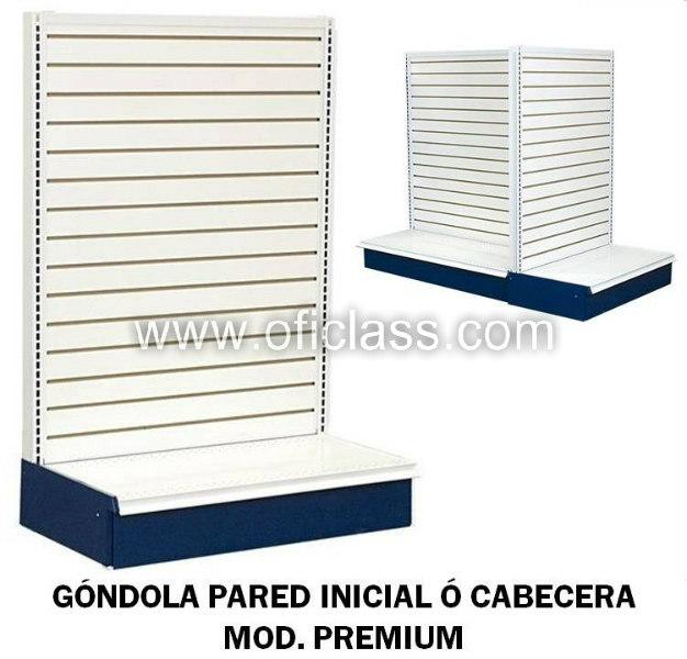 GONDOLA PARED INICIAL O CABECERA MOD.PREMIUM